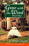 Gone with the Wind (Penguin Readers: Level 4 Pert 1)
