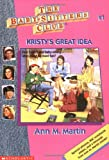 Kristy's Great Idea (Baby-Sitters Club, 1)