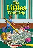 The Littles Take a Trip (Littles)