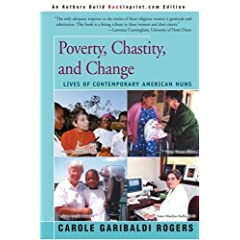 Poverty, Chastity, and Change: Lives of Contemporary American Nuns