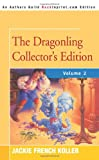 The Dragonling: Dragons of Krad / Dragon Trouble / Dragons and Kings (The Dragonling)