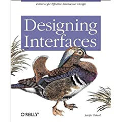 Designing Interfaces Tidwell, Jenifer (2005). Designing Interfaces: Patterns for Effective Interaction Design. O'Reilly Media.