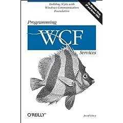 Programming WCF Services (Programming)