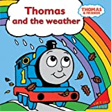 Thomas and the Weather (Thomas the Tank Engine & Friends S.)