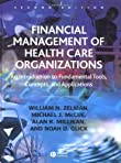 financial management of health care organizations The healthcare financial management association is the nation's premier membership organization for healthcare the financial management of health care.