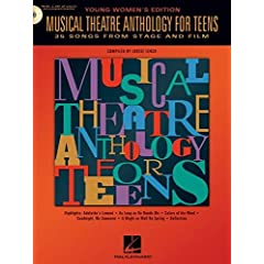 Musical Theatre Anthology for Teens : Young Women's Edition