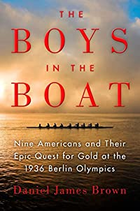 THIS WEEK'S BOOK GIVEAWAY: The Boys in the Boat: Nine Americans and Their Epic Quest for Gold at the 1936 Berlin Olympics