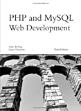 PHP and MySQL Web Development (3rd Edition) (Developer\'s Library)