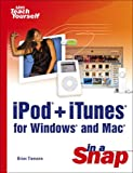 Ipod+Itunes for Windows And MAC: In A Snap (Sams Teach Yourself)