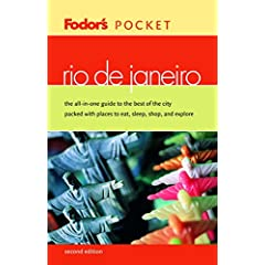 Fodor's Pocket Rio de Janeiro, 2nd Edition: The All-in-One Guide to the Best of the City Packed with Places to Eat, Sleep, Shop, and Explore (Pocket Guides)