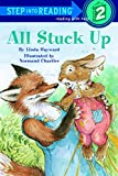 All Stuck Up (Step Into Reading : a Step 1 Book)