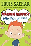 Marvin Redpost: Why Pick on Me (Marvin Redpost)