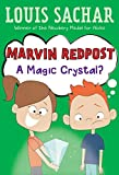 A Magic Crystal? (Marvin Redpost)