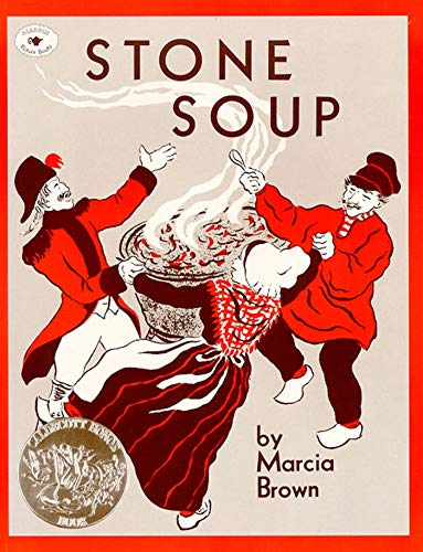 Stone Soup: An Old Tale-Marcia Brown