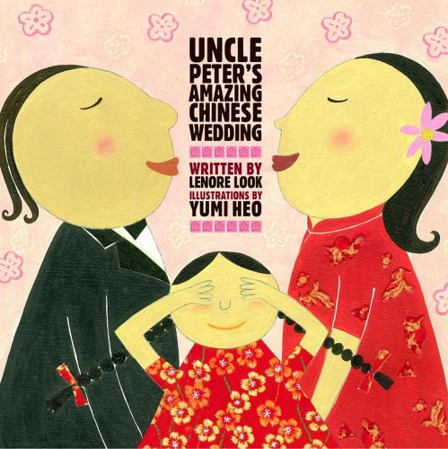 Uncle Peter's Amazing Chinese Wedding