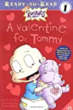 A Valentine for Tommy (Rugrats Ready-to-Read)