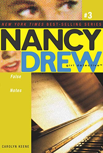 False Notes (Nancy Drew (All New) Girl Detective)