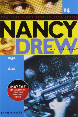 High Risk (Nancy Drew (All New) Girl Detective)