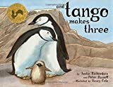 And Tango Makes Three (Ala Notable Children\'s Books. Younger Readers (Awards))