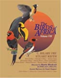 The Birds of Africa, Volume VII : Sparrows to Buntings (Birds of Africa)