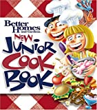 Better Homes and Gardens New Junior Cook Book (Better Homes & Gardens Test Kitchen)
