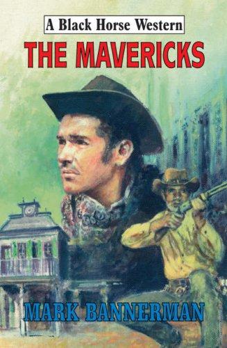 The Mavericks-Mark Bannerman