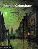 Atkinson Grimshaw byAlexander Robertson
