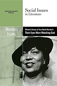 the theme of the role of women in a black society in zora neale hurstons novel their eyes were watch Concern in both black and women's in zora neale hurston's novel their eyes were watching god comparison of community in hurston's their eyes.