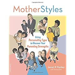 MotherStyles: Using Personality Type to Discover Your Parenting Strengths book cover