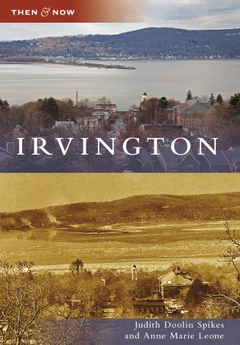 Irvington (Then and Now)