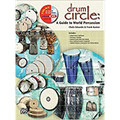 Drum Circle: A Guide to World Percussion (Book & Enhanced CD)