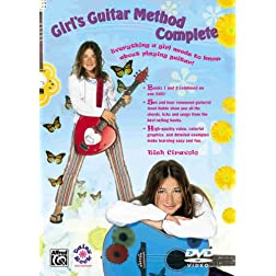 Girl's Guitar Method Complete (Everyhting A Girl Needs To Know About Playing Guitar!)