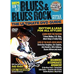 Guitar World -- How to Play Blues & Blues Rock Guitar: The Ultimate DVD Guide (DVD)