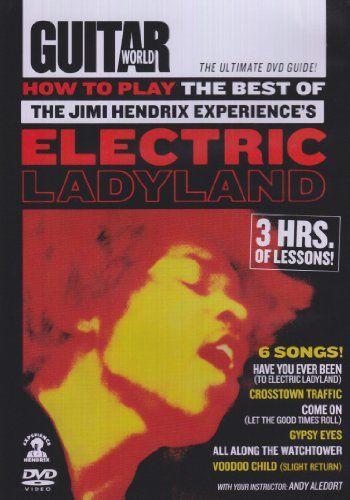 Guitar World -- How to Play the Best of the Jimi Hendrix Experiences Electric Ladyland (DVD)