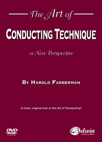 The Art of Conducting Technique: A New Perspective (DVD)
