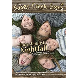 Sugar Creek Gang: Race Against Nightfall