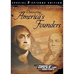 Discovering America's Founders (Drive Thru History)