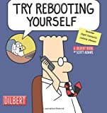 Books : Try Rebooting Yourself: A Dilbert Collection - ThingsYourSoul.com :  rebooting yourself cool comics book