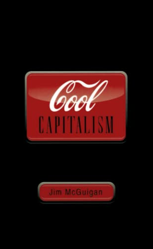 Cool Capitalism-Jim McGuigan