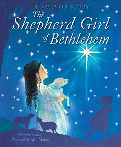 The Shepherd Girl of Bethlehem-Carey Morning, Alan Marks