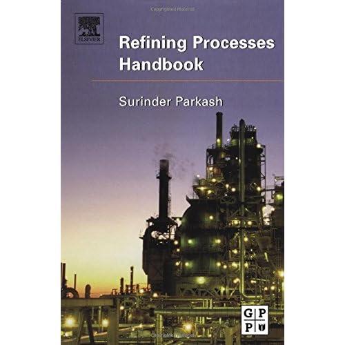 refining processes handbook surinder parkash pdf