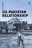 US-Pakistan Relationship: Soviet Invasion Of Afghanistan (Us Foreign Policy and Conflict in the Islamic World)