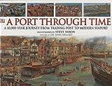 A Port Through Time