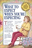 What to Expect When You\'re Expecting, Third Edition