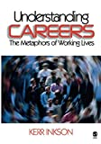 cover of Understanding Careers: The Metaphors of Working Lives