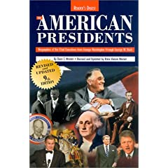 The American Presidents: Biographies of the Chief Executives from George Washington to George W. Bush