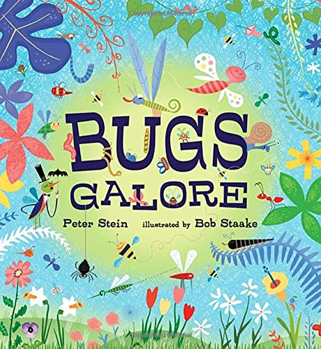 Bugs Galore-Peter Stein, Bob Staake
