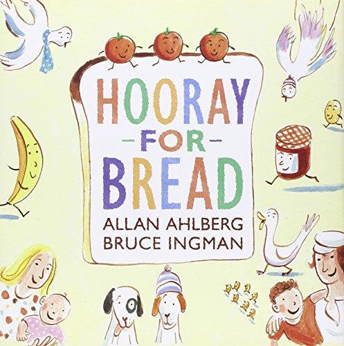 Hooray for Bread-Bruce Ingman