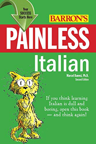 Painless Italian (Barron's Painless Series)-Marcel Danesi Ph.D.