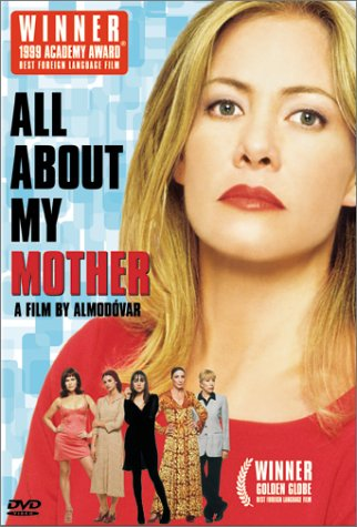 Todo sobre mi madre / Все о моей матери (1999)